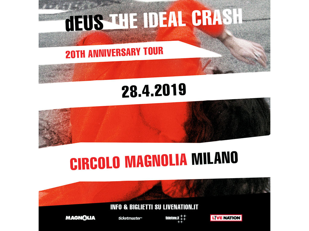 deus the ideal crash circolo magnolia milano 2019