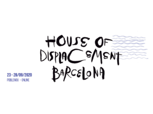 House of Displacement Barcelona 2020 dal 23 al 28 settembre